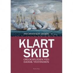 Klart skib: orlogsflåden ved Dansk Vestindien
