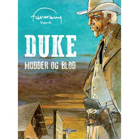 Duke. Mudder og blod