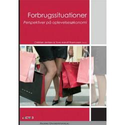 Forbrugssituationer: perspektiver på oplevelsesøkonomi