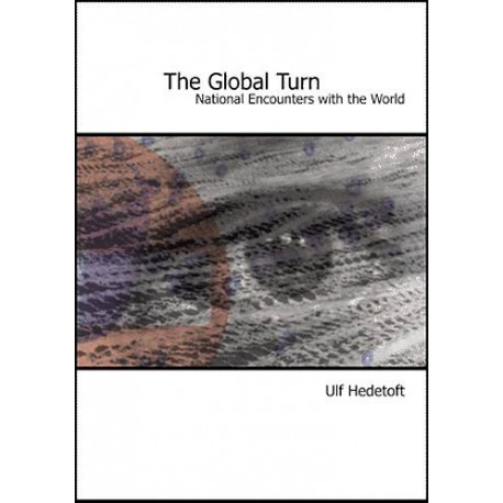 The Global Turn: national encounters with the world