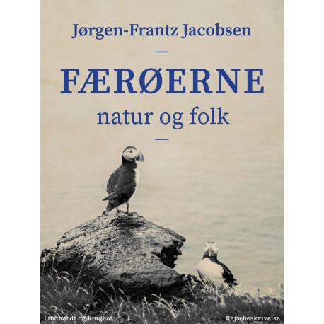 Færøerne : natur og folk