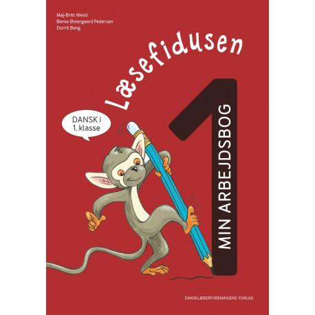 Læsefidusen 1. Min arbejdsbog: dansk i 1. klasse