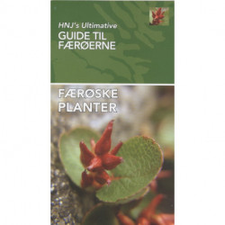 Færøske Planter: HNJ's Ultimative Guide  til Færøerne