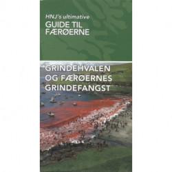 Grindehvalen og Færøernes Grindefangst: HNJ's Ultimative Guide  til Færøerne