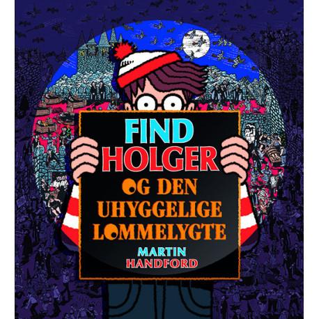 Find Holger - og den uhyggelige lommelygte