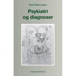 Psykiatri og diagnoser: i forbrugerismens tidsalder