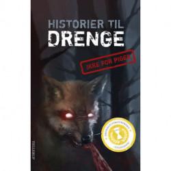 Historier til drenge [IKKE FOR PIGER]: Tellerups bidrag til Drengelitteraturprisen 2012