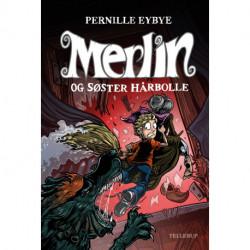 Merlin -3: Merlin og søster hårbolle