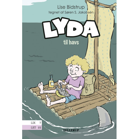 Lyda -1: Lyda til havs