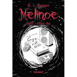 Melinoe 3: Spil - eller dø