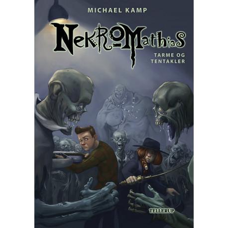 Nekromathias -6: Tarme og tentakler