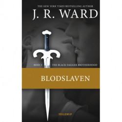The Black Dagger Brotherhood -3 Blodslaven