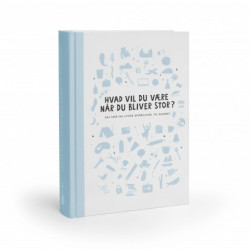 Hvad vil du være når du bliver stor? - Blå version 2020: 365 små og store spørgsmål til barnet