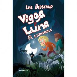 Vigga & Luna -4: På lejrskole