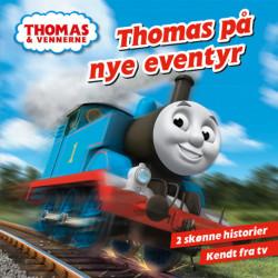 Thomas på nye eventyr: 2 skønne historier