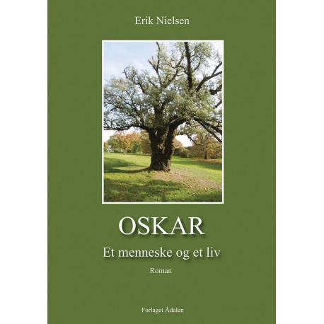 Oskar: Et menneske og et liv