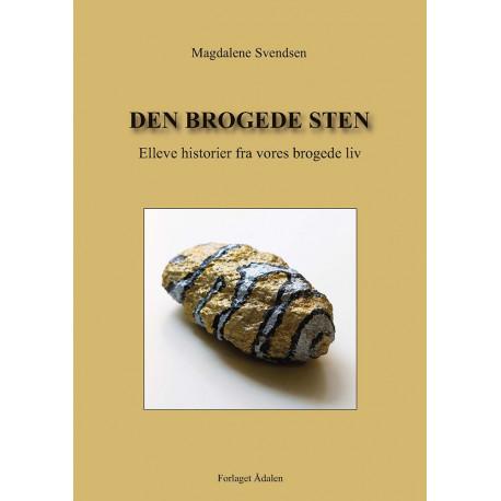 Den Brogede sten: Elleve historier fra vores brogede liv