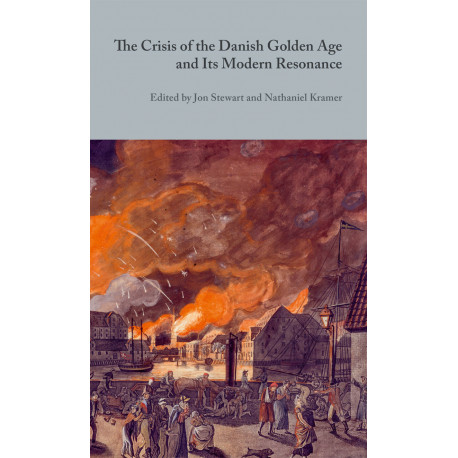 The Crisis of the Danish Golden Age and Its Modern Resonance