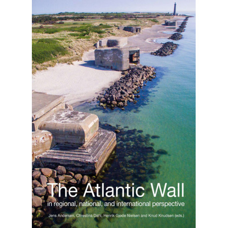 The Atlantic Wall: In regional, national, and international perspective
