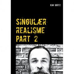 Singulær realisme: Part 2