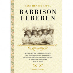 Barrison-feberen: Historien om SistersBarrison – det dansk-amerikanske popfænomen, der rystede 1890'ernes europæiske storbyer og udfordrede synet på køn, krop og moral