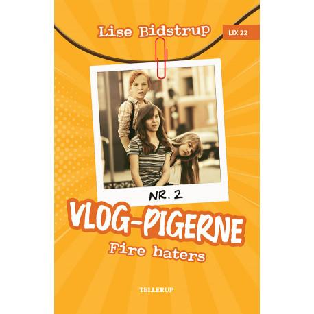 Vlog-pigerne -2: Fire haters