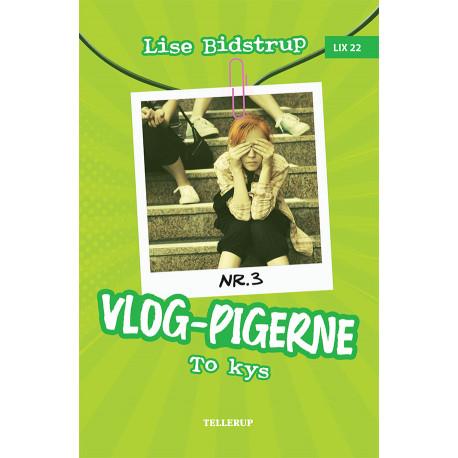 Vlog-pigerne -3: To kys