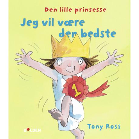 Den lille prinsesse: Jeg vil være den bedste