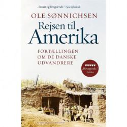 Rejsen til Amerika: Fortællingen om de danske udvandrere