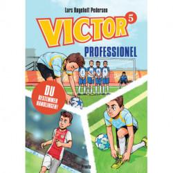 VICTOR Professionel: Bog 5