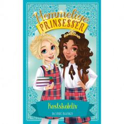 Hemmelige Prinsesser (14) Kostskoleliv