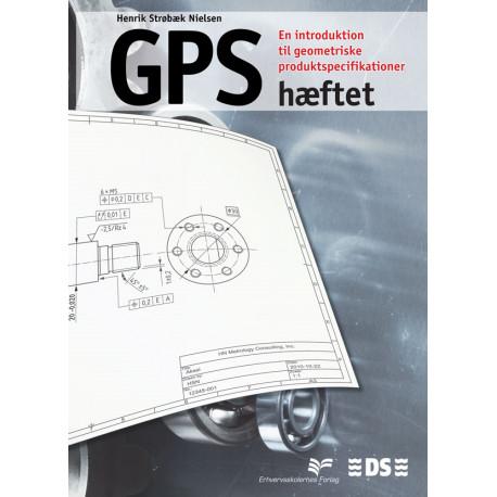 GPS-hæftet: En introduktion til geometriske produktspecifikationer