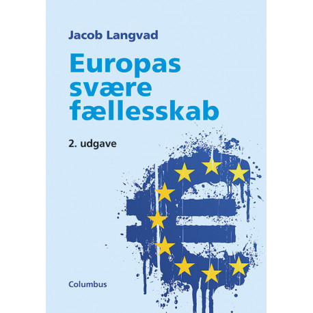 Europas svære fællesskab, 2. udg.