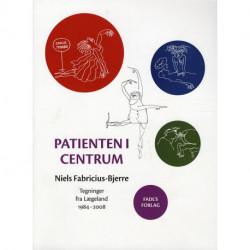 Patienten i Centrum: Tegninger fra lægeland 1984 - 2008