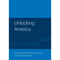 Unlocking America: Legal Keys to Business Success in the United States