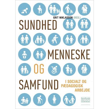 Sundhed, menneske og samfund: i socialt og pædagogisk arbejde