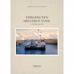 Færgeruten Mellerup-Voer i over 400 år