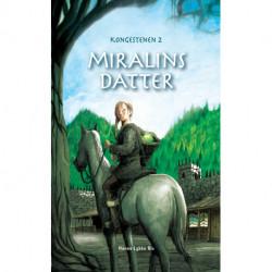 Miralins datter: Kongestenen 2
