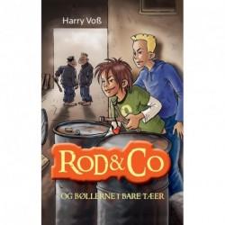 Rod & Co og bøllerne i bare tæer
