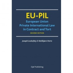 EU-PIL: European Union Private International Law in Contract and Tort