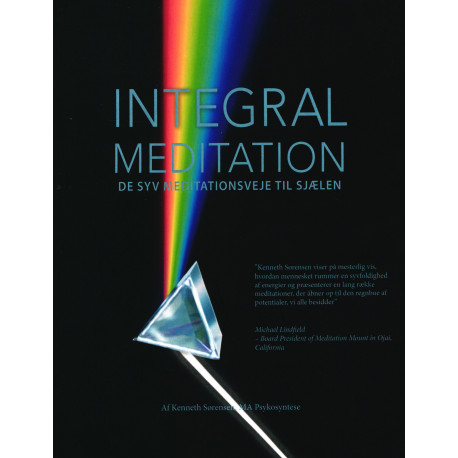 Integral meditation: de syv meditationsveje til sjælen