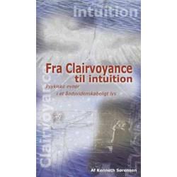 Fra clairvoyance til Intitution: psykiske evner i et åndsvidenskabeligt lys