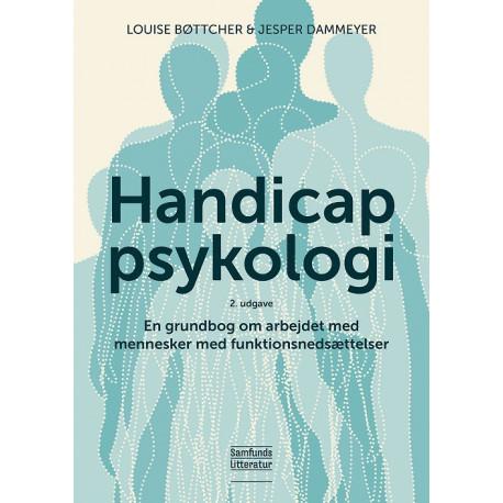 Handicappsykologi: En grundbog om arbejdet med mennesker med funktionsnedsættelse
