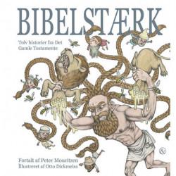 Bibelstærk: Tolv historier fra Det Gamle Testamente