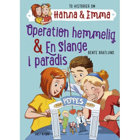 Hanna & Emma 2. Operation hemmelig/En slange i paradis: Hanna & Emma 2