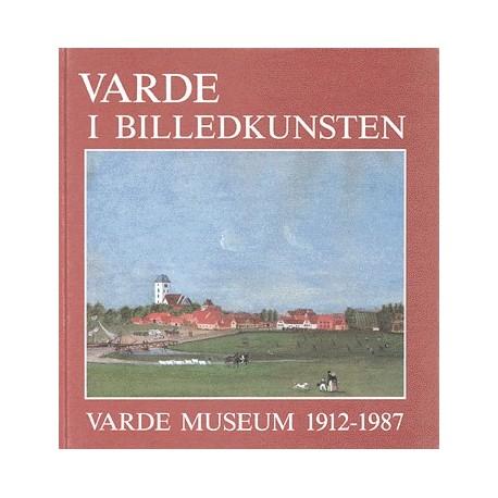 Varde i billedkunsten: Varde Museum 1912-1987