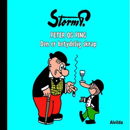Storm P. - Peter og Ping - Den er betydelig skrap