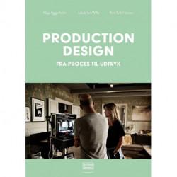 Production design: Fra proces til udtryk