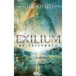 Exilium - De Fejlfødte: De Fejlfødte