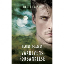Varulvens forbandelse: Ulfhedin-sagaen 2